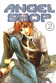 Angel Shop, Tome 2 par Sook-Ji Hwang