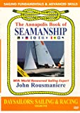 Daysailors: Sailing & Racing (The Annapolis Book of Seamanship, Vol. 5)