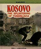 Kosovo, Tricia Andryszewski, 0761317503