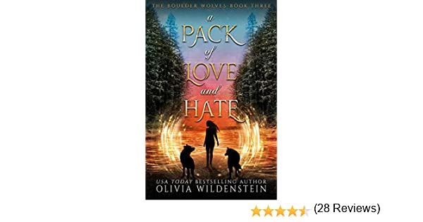 A Pack of Love and Hate (The Boulder Wolves Book 3) (English Edition) eBook: Wildenstein, Olivia: Amazon.es: Tienda Kindle