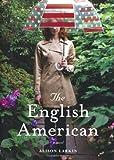 The English American, Alison Larkin, 141655159X