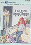First Hard Times, Doris B. Smith and Robert Kimmel Smith, 0440425328