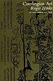 Carolingian Art, Roger Hinks, 0472060716