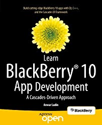 Learn BlackBerry 10 App Development: A Cascades-Driven Approach