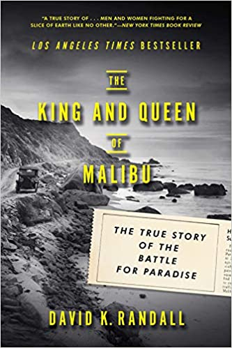 The King And Queen Of Malibu The True Story Of The Battle For