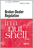 img - for Hazen's Broker-Dealer Regulation in a Nutshell, 2d (English and English Edition) 2nd (second) by Hazen, Thomas (2011) Paperback book / textbook / text book