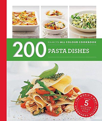 200 Pasta Dishes: Hamlyn All Colour Cookbook (Hamlyn All Colour Cookery)