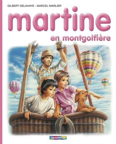 les-albums-de-martine-martine-en-montgolfiere-french-edition