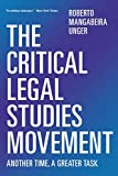 img - for The Critical Legal Studies Movement: Another Time, A Greater Task book / textbook / text book