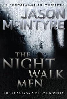 The Night Walk Men: A Novella by [McIntyre, Jason]