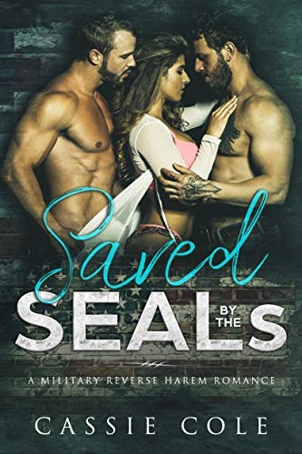 Saved By The SEALs by Cassie Cole