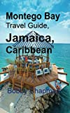Montego Bay Travel Guide, Jamaica, Caribbean: Touristic Information