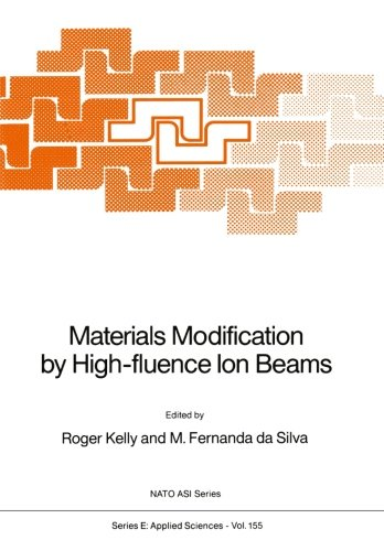 Materials Modification by High-fluence Ion Beams (Nato Science Series E:) (Volume 155)