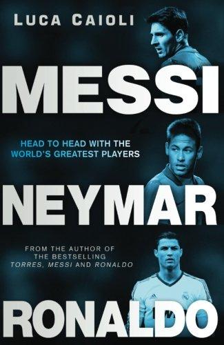 Messi, Neymar, Ronaldo
