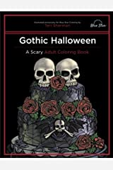 Gothic Halloween: A Scary Adult Coloring Book Paperback