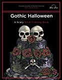 Gothic Halloween: A Scary Adult Coloring Book