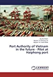 Port Authority of Vietnam in the future - Pilot at Haiphong port