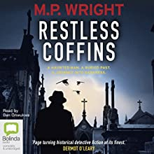 The Restless Coffins: J. T. Ellington, Book 3 Audiobook by M. P. Wright Narrated by Ben Onwukwe