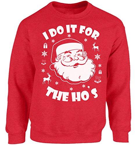 Vizor I Do It for The Hos Sweatshirt I Do It for The Hos Sweater Ugly Christmas Sweatshirt Funny Santa Sweaters Xmas Gifts Red -