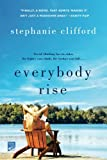 Everybody Rise: A Novel