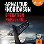 Opération Napoléon | Arnaldur Indridason