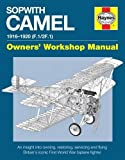 Sopwith Camel: 1916-1920 (F.1/2F.1) (Owners' Workshop Manual)
