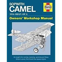 Sopwith Camel Manual: Models F.1/2F.1 (Owners' Workshop Manual)