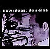 New Ideas: Don Ellis by DON ELLIS (2011-12-13)