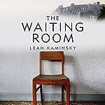 The Waiting Room | Leah Kaminsky