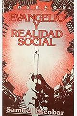 Evangelio y realidad social: Ensayos (Spanish Edition) Unknown Binding