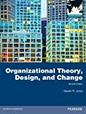 Organizational Theory, Design, and Change: Text and Cases