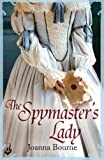 Download The Spymaster's Lady: Spymaster 2 by Joanna Bourne (2014-12-04) in PDF ePUB Free Online