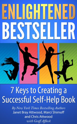 Enlightened Bestseller: 7 Keys to Creating a Successful Self-Help Book