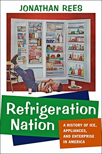 Refrigeration Nation (Studies in Industry and Society) (United Refrigeration)