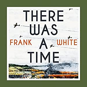 There Was a Time Audiobook