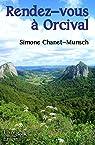 Rendez-vous à Orcival par Chanet-Munsch
