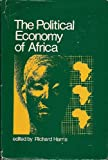 The Political Economy of Africa, Richard Harris, 0470354208