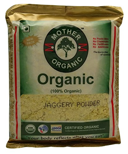 Mother Organic 17.6 Ounce Chemical Free Jaggery Powder - USDA Certified
