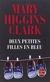 Deux petites filles en bleu par Higgins Clark