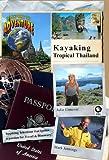 Passport to Adventure%3A Kayaking Tropic