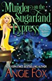 Murder on the Sugarland Express (Southern Ghost Hunter) (Volume 6)