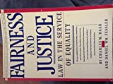 Fairness and Justice: Law in the Service of Equality (A Touchstone book)