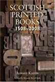 Scottish Printed Books, Antony Kamm, 1905207212