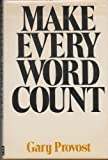Make Every Word Count, Gary Provost, 0898790204