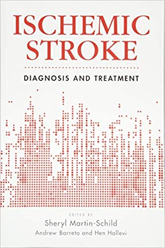 Ischemic Stroke: Diagnosis and Treatment (Current Clinical