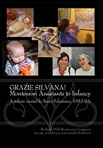 GRAZIE SILVANA!  - Montessori Assistants to Infancy