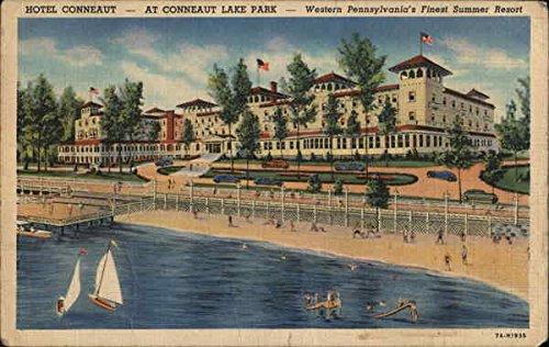 Hotel Conneaut   Western Pennsylvanias Finest Summer Resort Conneaut Lake Park Original Vintage Postcard