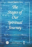 The Stages of Our Spiritual Journey (The Practice of A Course in Miracles)