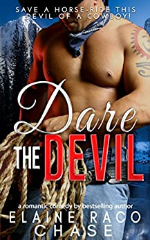 DARE THE DEVIL (Romantic Comedy) by [Chase, Elaine Raco]