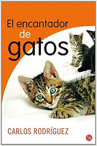 EL ENCANTADOR DE GATOS FG (FORMATO GRANDE): Amazon.es: Carlos Rodríguez: Libros
